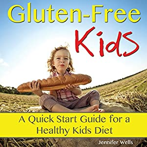 Gluten-Free Kids Audiobook