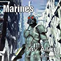 Marines: Crimson Worlds (       UNABRIDGED) by Jay Allan Narrated by Jeff Bower