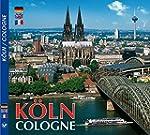 K�LN / Cologne - Metropole am Rhein -...