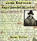 ANGELHEADED HIPSTER / A LIFE OF JACK KEROUAC (0747524807) by Steve Turner