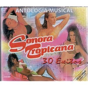 Amazon.com: Sonora Tropicana: Antologia Musical-30 Exitos: Music