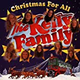 Songtexte von The Kelly Family - Christmas for All