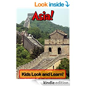 Asia! Learn About Asia and Enjoy Colorful Pictures - Look and Learn! (50+ Photos of Asia)