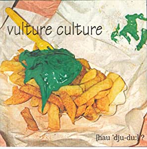 Vulture Culture - [Hau 'Dju-Du:?]
