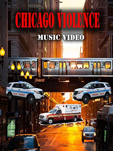 Chicago Violence Music Video