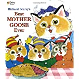 Richard Scarry's Best Mother Goose Ever (Giant Little Golden Book) ~ Richard Scarry