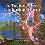 A Technicolor Lightning Storm: Revised Edition | Diane Krenz Lynch