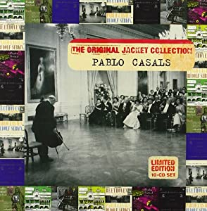 Pablo Casals : The Original Jacket Collection (Coffret 10 CD)