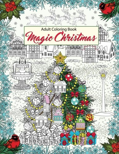 Magic Christmas: Relaxation, Meditation, Blessing- Adult Coloring Book