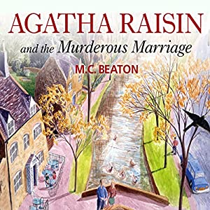 Agatha Raisin and the Murderous Marriage (Unabridged) Radio/TV Program