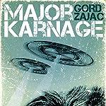 Major Karnage   Gord Zajac