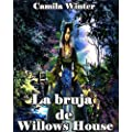 La bruja de Willows house (Historias gticas de Nueva Inglaterra)