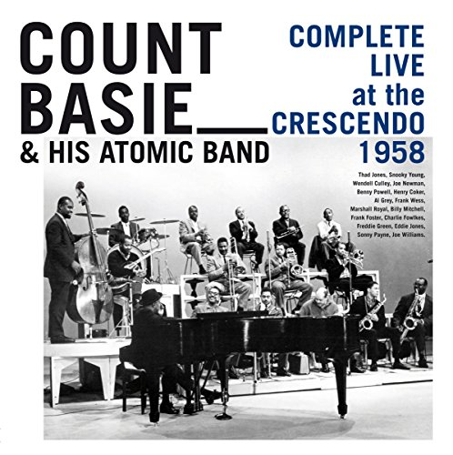 Count Basie - Complete Live At The Crescendo 1958 - Zortam Music