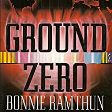 Ground Zero: Detective Eileen Reed Mystery Series, Book 1 Audiobook by Bonnie Ramthun Narrated by Alice Barden