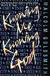 Knowing Me, Knowing God: Exploring Yo...