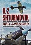 Il-2 Shturmovik - Red Avenger: Red Av...