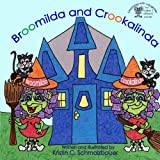 Broomilda and Crookalinda (Learning with Laughter) (Volume 1)