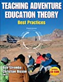 Teaching Adventure Education Theory: Best Practices