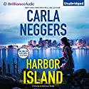 Harbor Island: Sharpe & Donovan, Book 4 (       UNABRIDGED) by Carla Neggers Narrated by Carla Mercer-Meyer