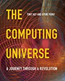 img - for The Computing Universe: A Journey through a Revolution book / textbook / text book
