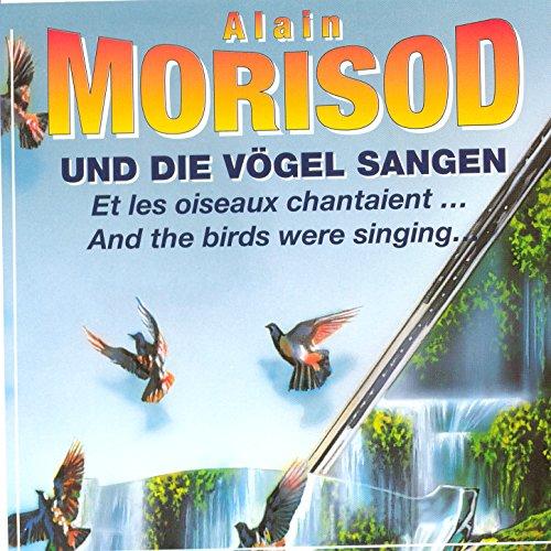 und-die-voegel-sangen-et-les-oiseaux-chantaient-and-the-birds-were-singing-