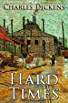 Hard Times (Illustrated Edition)