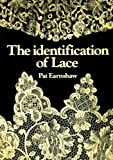 Pat Earnshaw The Identification of Lace