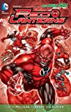 Red Lanterns Vol. 1: Blood and Rage (The New 52)