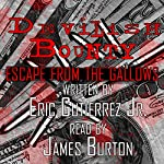 Devilish Bounty: Escape from the Gallows | Eric Gutierrez Jr.