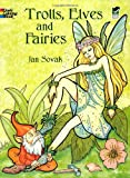 Trolls, Elves and Fairies (Dover Coloring Books)