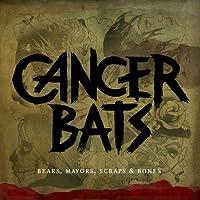 Bears, Mayors, Scraps & Bones | CANCER BATS