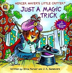 Just a Magic Trick (Mercer Mayer's Little Critter)