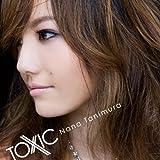 TOXIC-谷村奈南