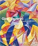 Gino Severini: The Dance, 1909-1916