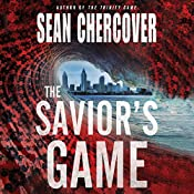 The Savior's Game: The Daniel Byrne Trilogy, Book 3 | Sean Chercover