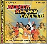 echange, troc Thomas Klein - Bester bester Freund: Mit allen Generationen Jesus feiern und anbeten (Livre en allemand)