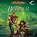Betrayal: Dragonlance: Dhamon Saga, Book 2 Audiobook by Jean Rabe Narrated by Sam Riegel