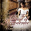 The Price of Innocence: The Legacy Series, Book 1 (       UNABRIDGED) by Vicki Hopkins Narrated by Stevie Zimmerman