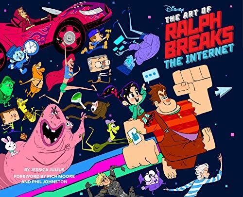 The Art of Ralph Breaks the Internet Wreck-It Ralph 2 [Julius, Jessica] (Tapa Dura)