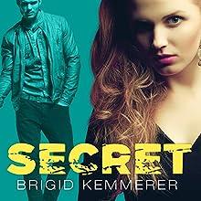 Secret: Elemental, Book 4 (       UNABRIDGED) by Brigid Kemmerer Narrated by Charlie Thurston