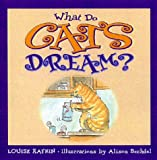 What Do Cats Dream (0836278720) by Rafkin, Louise