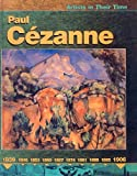 Paul Cezanne (Turtleback School & Library Binding Edition) (Artists in Their Time) (0613595351) by Harris, Nathaniel