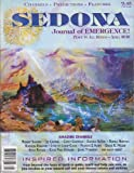 img - for Sedona Journal of Emergence: The Walk-in Experience; Abundance & Attachment; Help the Planet Balance; Soul Integration; the New Decade; Chaos Is Cleansing; Auras, Angelics & Antimater; Experiences in Dimension of Light; Self-discovery for Kids (Vol. 20, No. 4, April 2010) book / textbook / text book