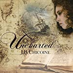 Uncharted: Story for a Shipwright | J. B. Chicoine