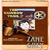 The Rainbow Trail | [Zane Grey]