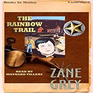 The Rainbow Trail Audiobook