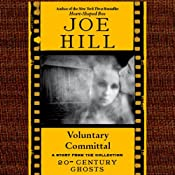 Voluntary Committal: A Short Story from '20th Century Ghosts' | [Joe Hill]