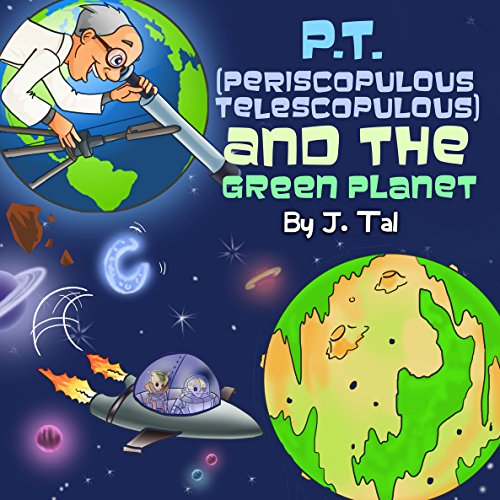 P.T. And The Green Planet by J. Tal ebook deal