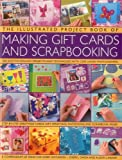Cheryl Owen The Illustrated Project Book of Making Gift Cards and Scrapbooking