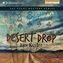 Desert Drop: Las Vegas Mystery Series, Book 3 (       UNABRIDGED) by Rex Kusler Narrated by Joyce Bean
